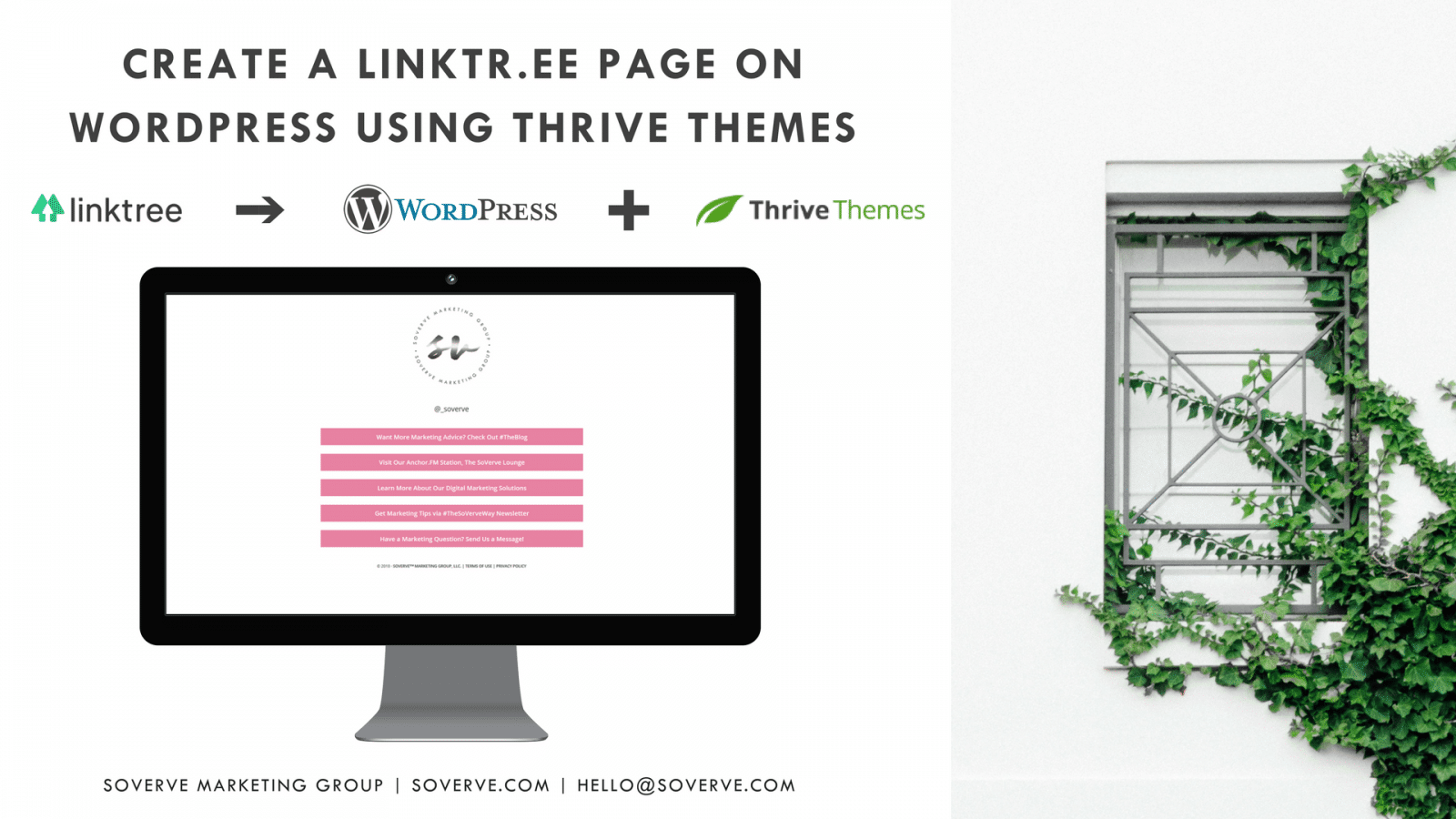 Self-Hosted Marketing, Create a Linktr.ee Page on WordPress Using Thrive Themes, SoVerve Marketing Group, Digital Marketing, Social Media Marketing, Linktr.ee Tutorial